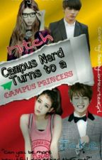 Campus Nerd Turns To A Campus Princess by amber_mae_