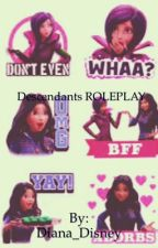 Descendants ROLEPLAY  by OfficDiana_Disney