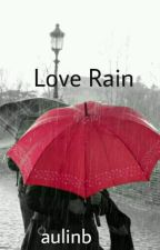 Love Rain by aulinb