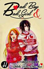 Bad Boy and Bad Girl (15+) Fanfiction by PutriiAquariuus