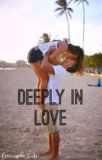 Deeply in Love (A Justin Bieber love story) by datswagtho_biebs