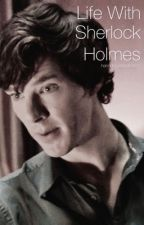 Life with Sherlock Holmes by hannahcumberbatch