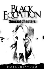 Black Equation - Special Chapter by natsuriayuko