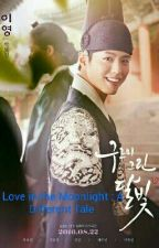 Love in the Moonlight : A Different Tale by Andrianna2016