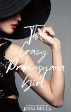 That Crazy Probinsyana Girl ✔ by jm_brosas