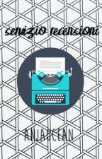 • Servizio recensioni • || Momentaneamente Chiuso. by anjaocean