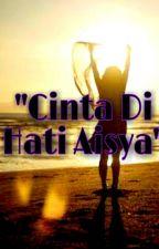 """Cinta Di Hati Aisya"" by crewfylio"