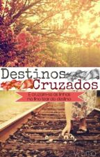 Destinos Cruzados by viilminha