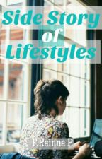 Side Story Of Lifestyles by Nana_neeh