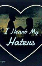 I Heart My Haters  by sekar10ayu