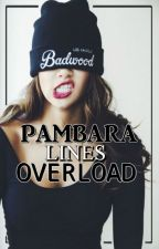 PAMBARA LINES OVERLOAD by Ishimahra