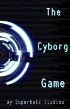 The Cyborg Game by Superkate-Studios
