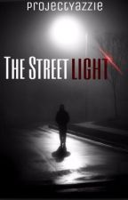 The Street Light {vampire fanfic} by Projext