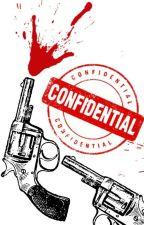 Confidencial. [PAUSADA] by Kamilatwz