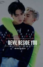 [MZ] DEVIL BESIDE YOU by MiracleZa