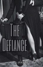 The Defiance by JoAnDi17