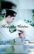 Menjemput Halalmu by AbdahArifa