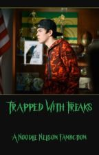 Trapped with Freaks € N.N.  (Discontinued) by -littlewolfie-