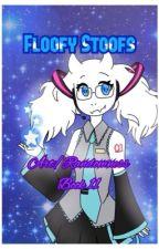 Floofy Stoofs (Art/Randomness Book 11) by AvaTheFangurl