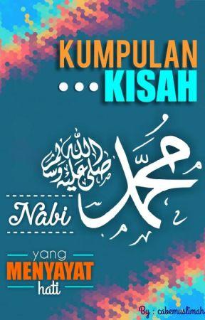 Kumpulan Kisah Nabi Muhammad Saw Yang Menyayat Hati Kisah Sedih