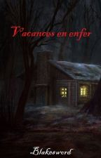 Vacances en enfer (Tome 1) by Blakesword