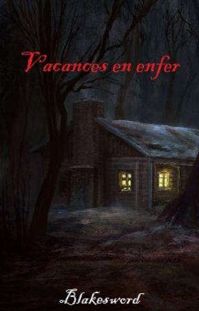 Vacances en enfer (Tome 1) by Blakesword