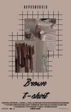 Brown T-Shirt ❀ {A.B.O Jikook} by rpmxnstr