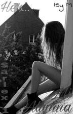 Her... Mi Alumna  by IsyM15