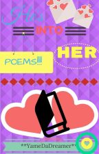 He's Into Her POEMS by YameDaDreamer