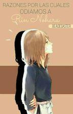 Razones por las cuales odiamos a Rin Nohara. by BeaDesaster