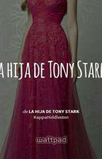 LA  HIJA DE TONY STARK  by reyna_pati06