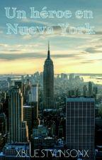 Un héroe en Nueva York [l.s] by xBlueStylinsonx