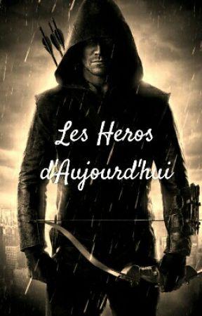 Les Héros D'Aujourd'hui by Romaiiinn