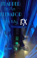 Trapped in an Elevator with My Ex  by Alissa_Rose