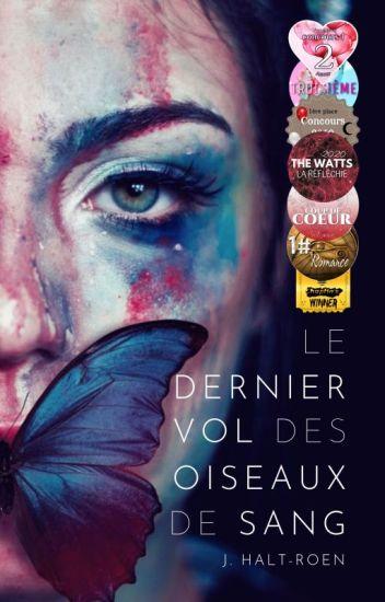 Le Dernier Vol des Oiseaux de Sang | TERMINÉE (En Correction)