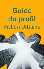 Journal des Fictions Urbaines sur Wattpad by FictionUrbaine