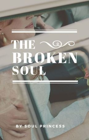 The Broken Soul(slow Updates ) by Shwetashruti