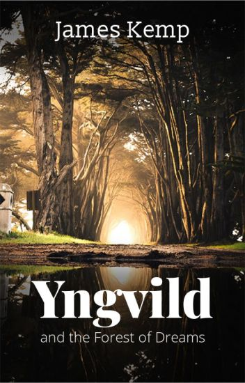 Yngvild and the Forest of Dreams