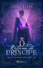 O Retorno do Príncipe (Degustação) by Jadna_alana