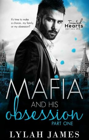 The Mafia And His Obsession (Tainted Hearts, #4) by HumB01