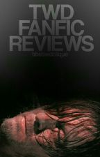 » TWD FANFICTION REVIEWS « by thetwdclique