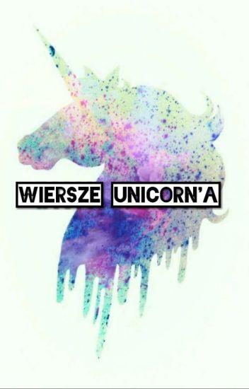 Wiersze Unicorna ડꪮꪶꫀꪀ Wattpad