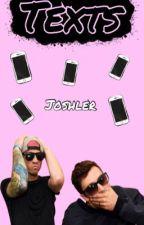 Texts - Joshler by pinkshipp