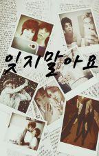 잊지말아요 ||Hunhan|| by SGPink
