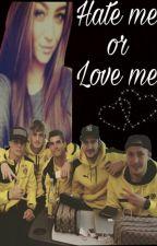 Hate me or Love me  by LindaPasslack30