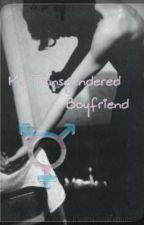 My Transgendered Boyfriend *Larry Stylinson by Louisysen