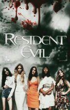 Resident Evil ! ( Camren ) by Sou_Da_Cabello