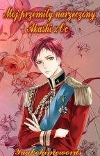 Mój przemiły Narzeczony- Akashi x OC by Yuukohimewords