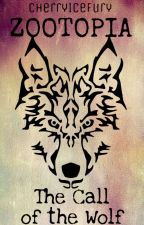 Zwierzogród | The Call Of The Wolf [Wolno Pisane] by CherryIceFury
