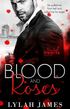 Blood & Roses - Tainted Hearts: Short Stories (Tainted Hearts, #3.5) by HumB01